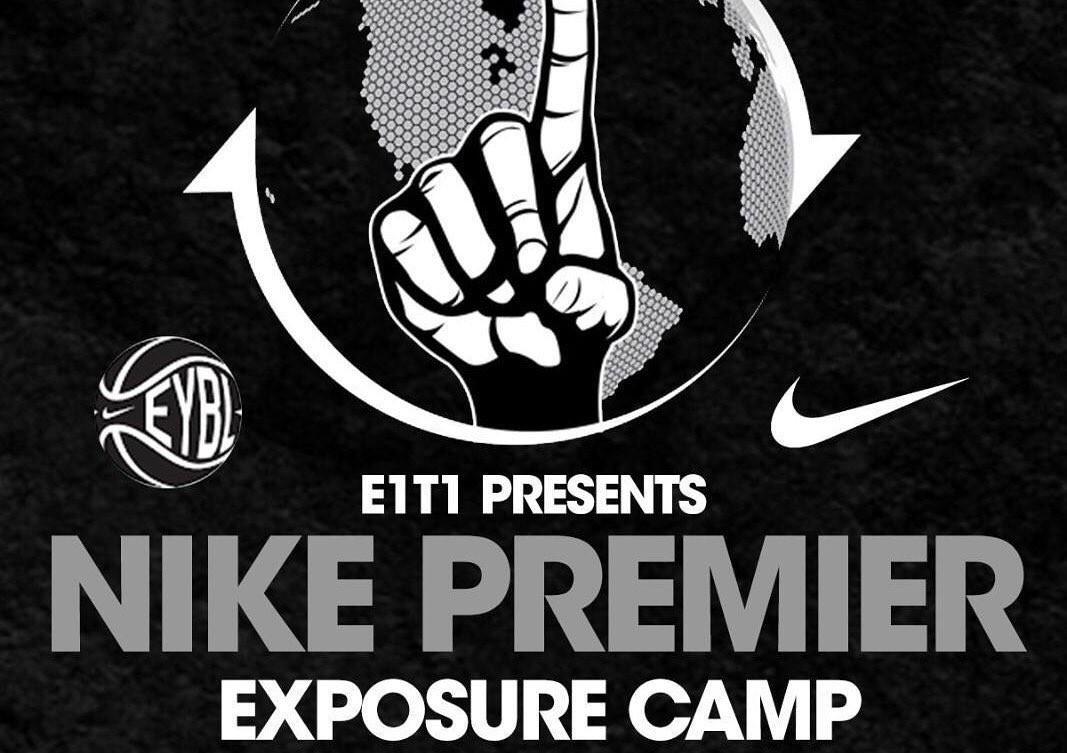 2016 E1T1 Nike Premier Exposure Showcase Recap Pt. 3 of 3