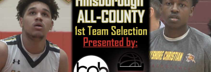 2019-20 Tampa Bay Boys Basketball All-Hillsborough County POY, First & Second Team